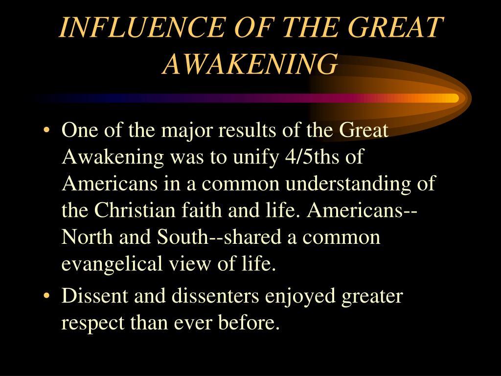 INFLUENCE OF THE GREAT AWAKENING
