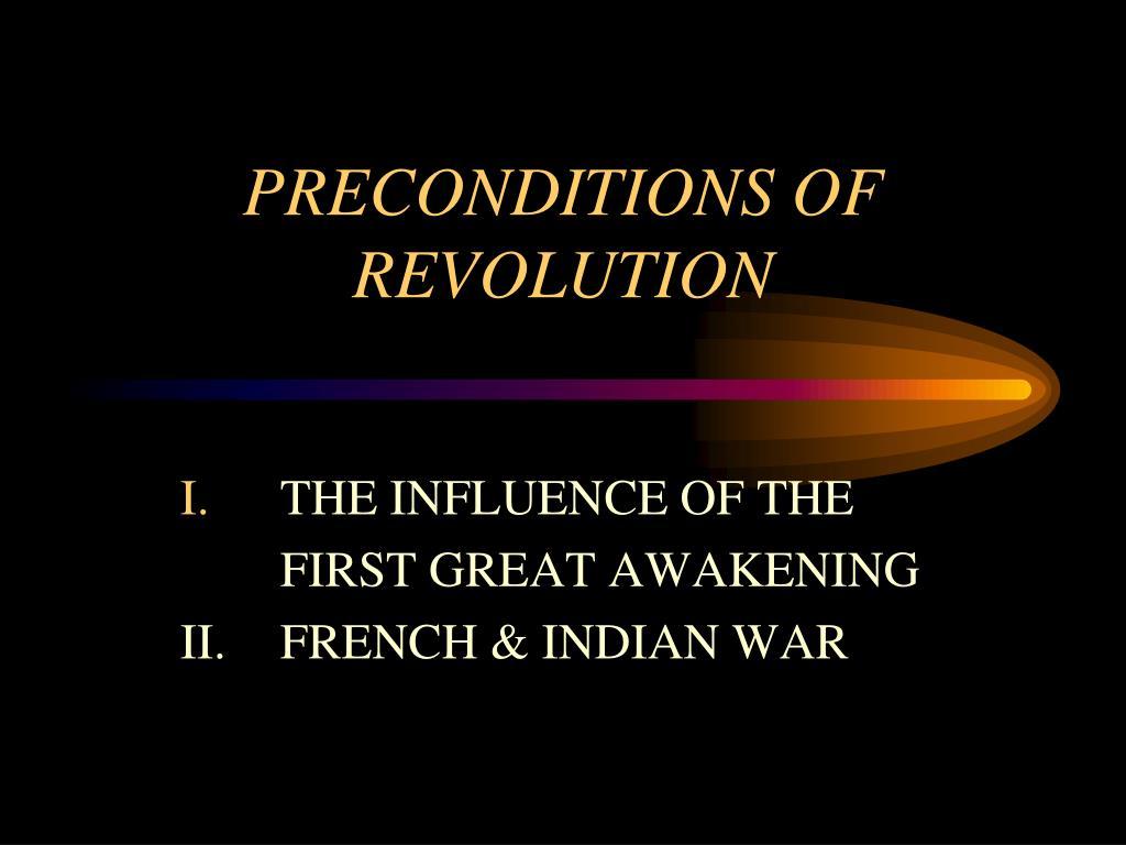 PRECONDITIONS OF REVOLUTION