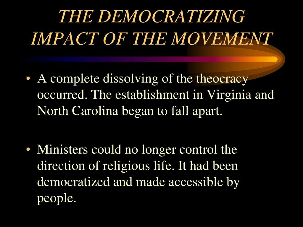 THE DEMOCRATIZING IMPACT OF THE MOVEMENT