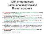 milk engorgement lactational mastitis and breast abscess