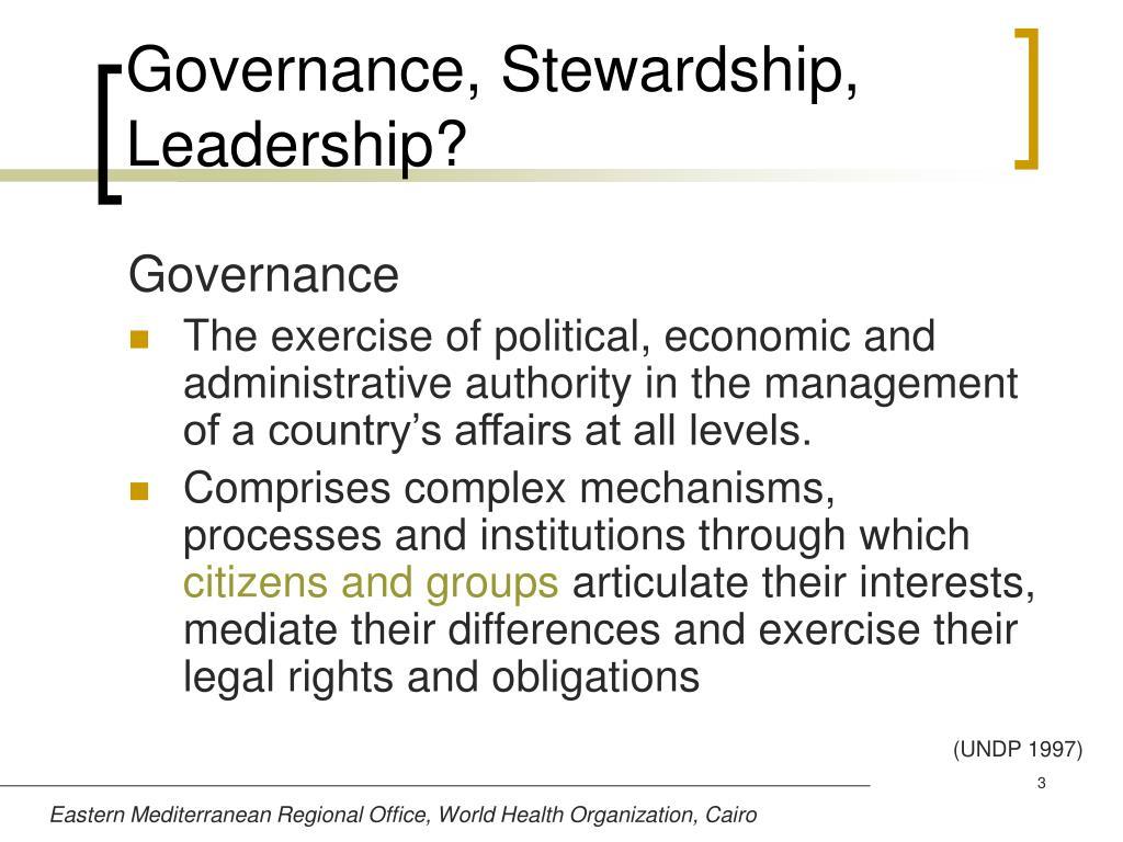 Governance, Stewardship, Leadership?