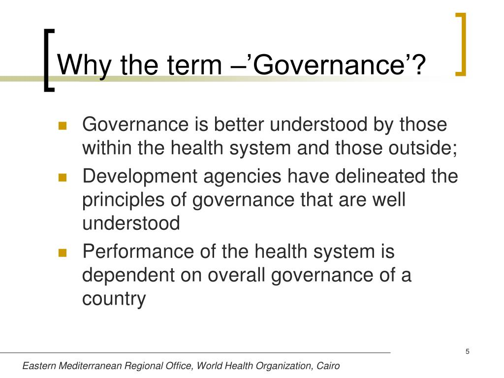 Why the term –'Governance'?