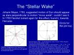 the stellar wake