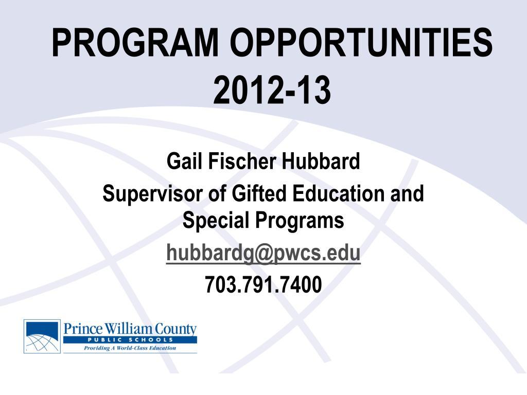 program opportunities 2012 13