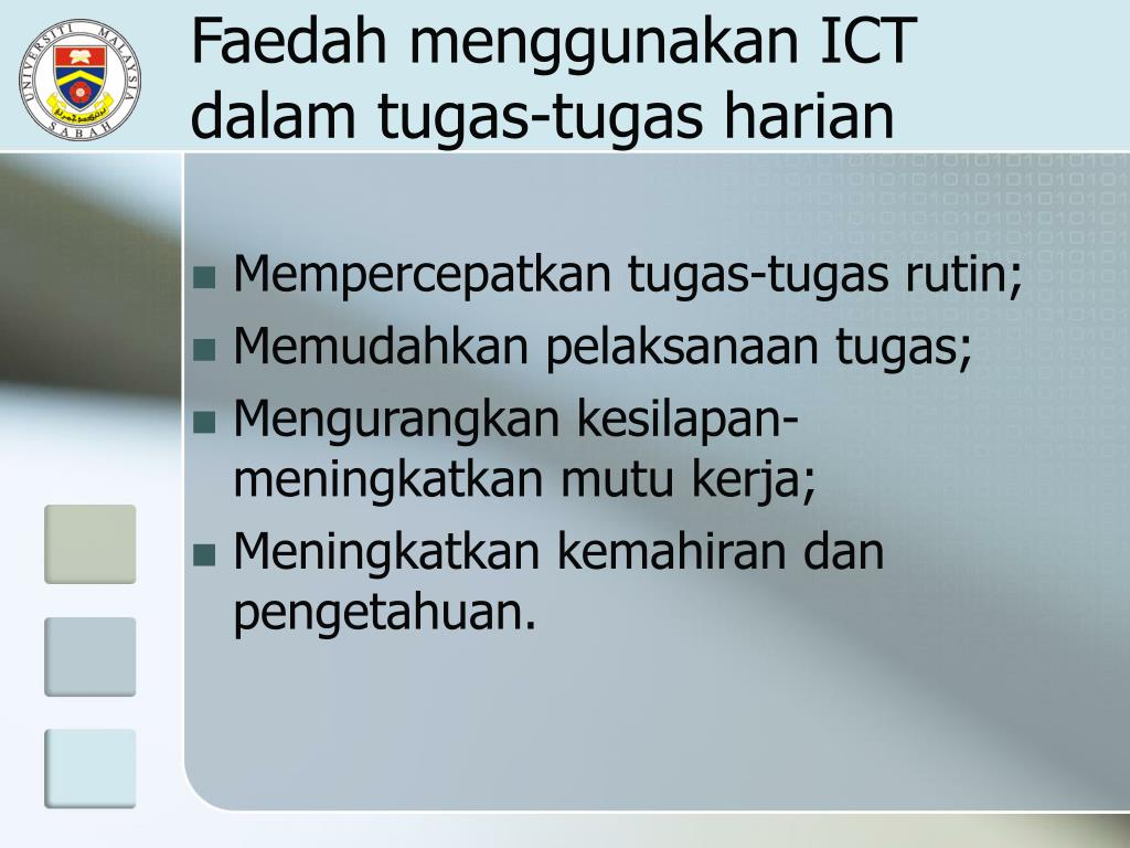 Faedah menggunakan ICT dalam tugas-tugas harian
