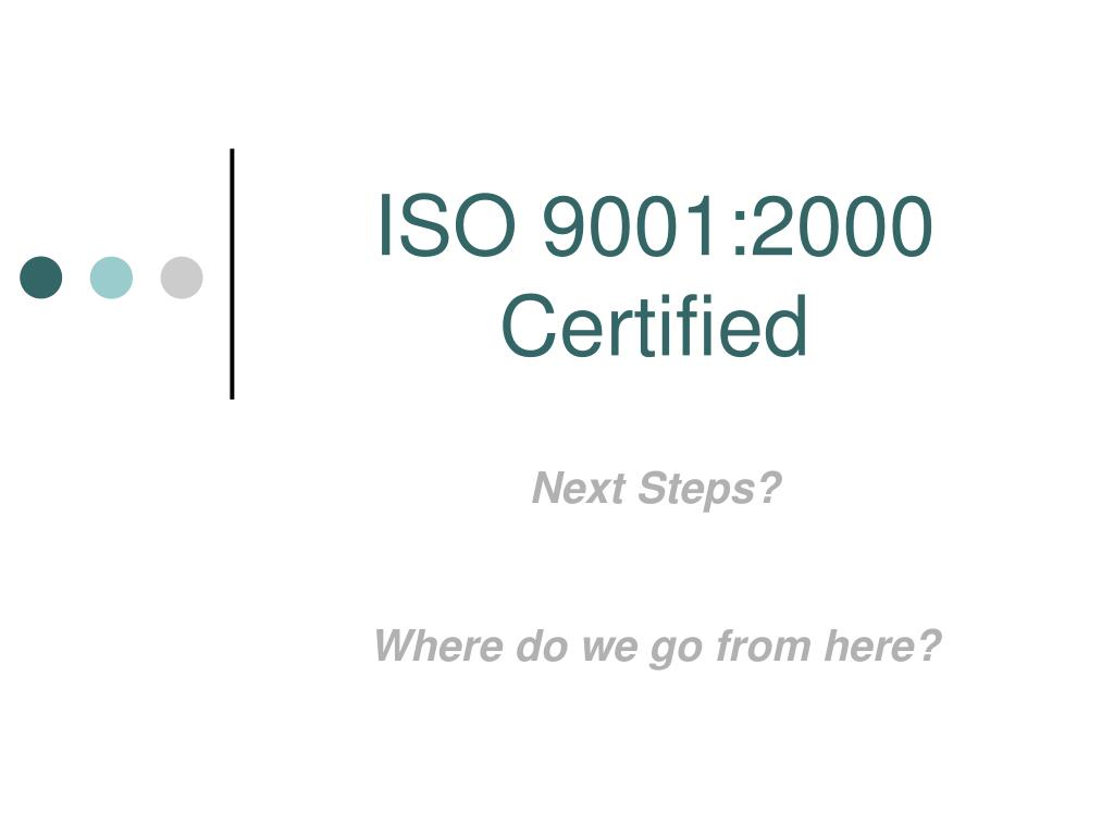 iso 9001 2000 certified