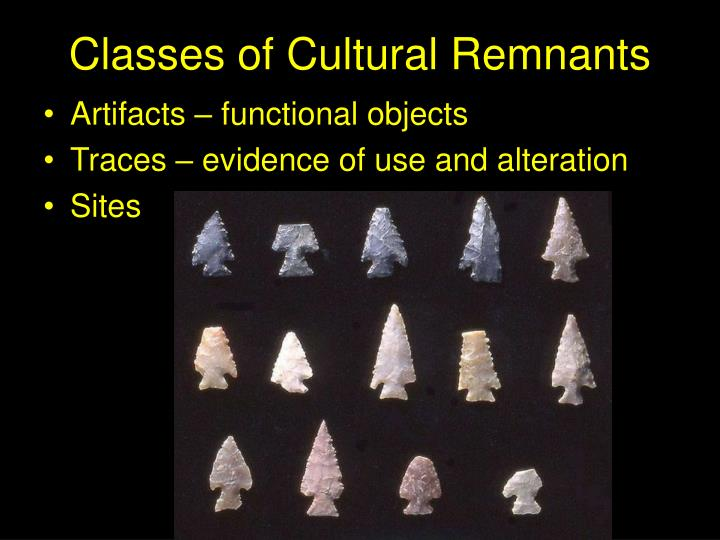 Classes of Cultural Remnants