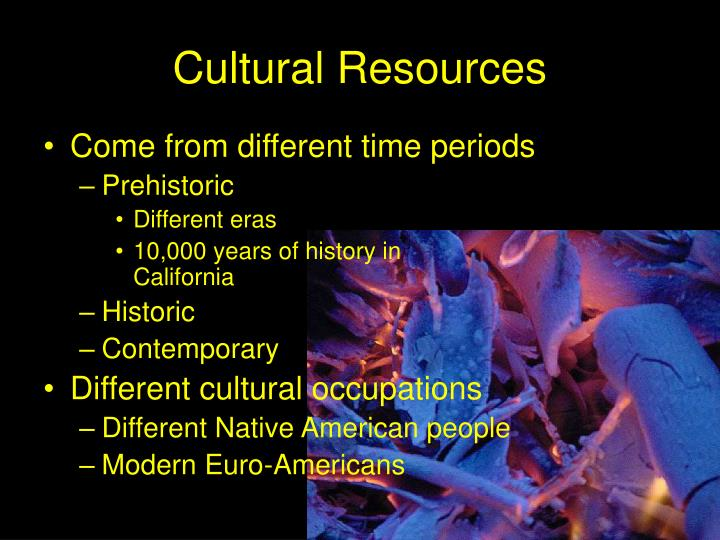 Cultural resources