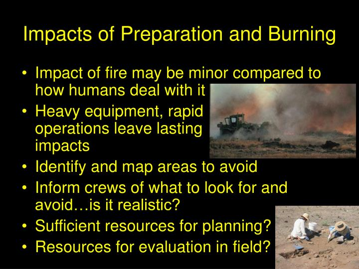 Impacts of Preparation and Burning