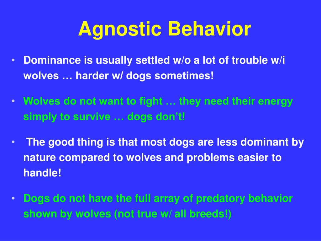 Agnostic Behavior