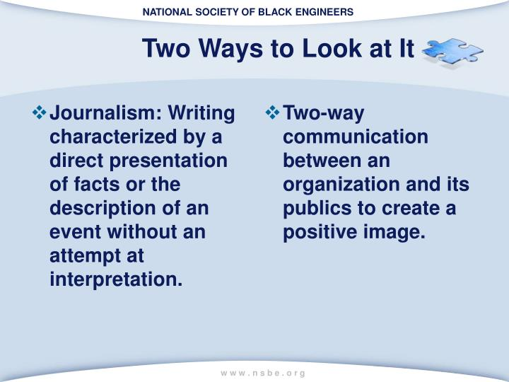 Journalism: Writing characterized by a direct presentation of facts or the description of an event without an attempt at interpretation.