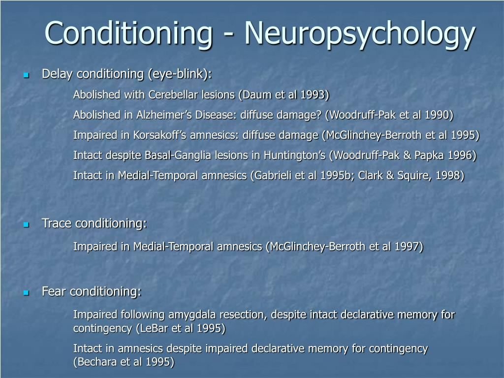 Conditioning - Neuropsychology