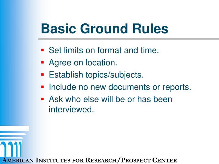 Basic Ground Rules