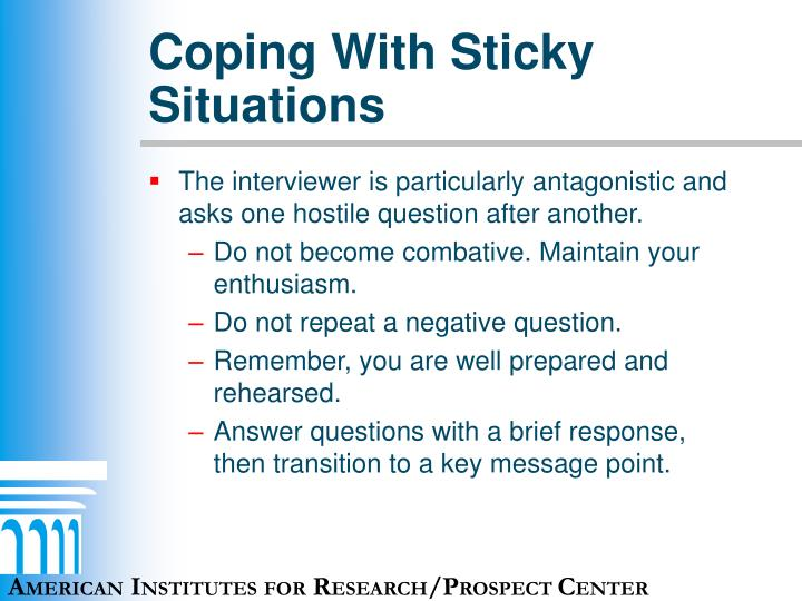 Coping With Sticky Situations