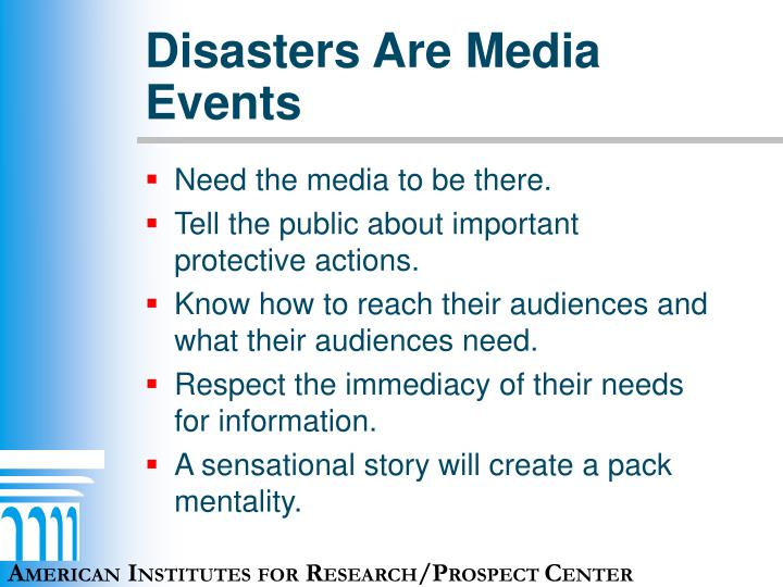 Disasters Are Media Events