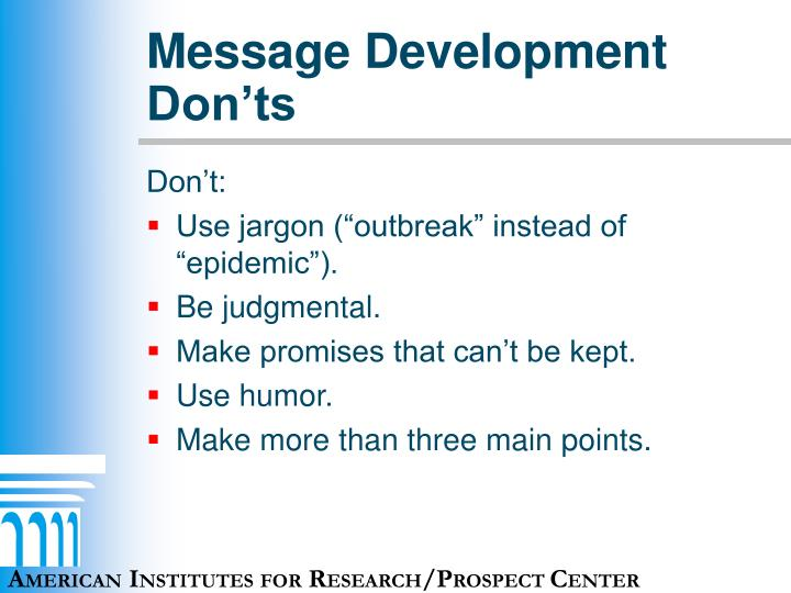 Message Development Don'ts