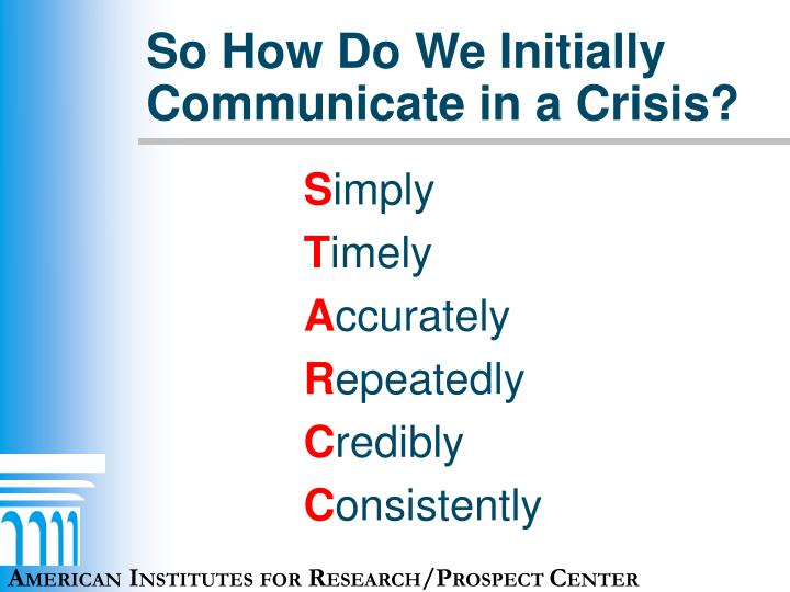 So How Do We Initially Communicate in a Crisis?
