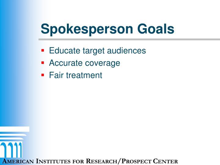 Spokesperson Goals