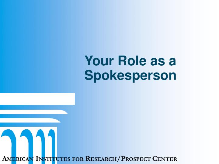 Your Role as a Spokesperson