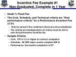incentive fee example 1 non graduated complete in 1 year