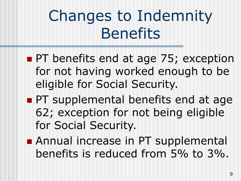 Changes to Indemnity Benefits