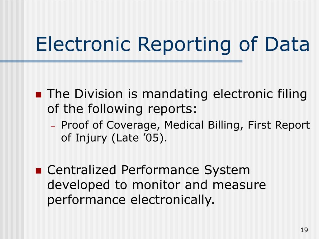 Electronic Reporting of Data