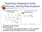 supporting pedagogical goals discovery eliciting misconceptions