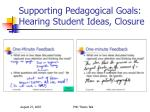 supporting pedagogical goals hearing student ideas closure