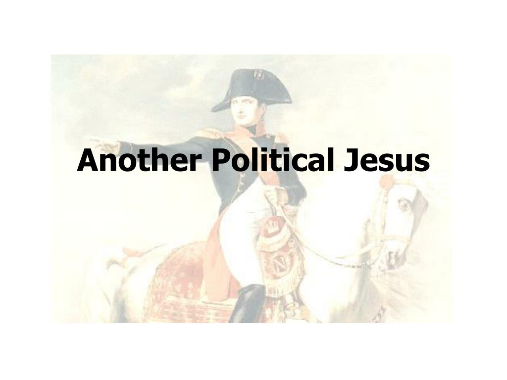 Another Political Jesus