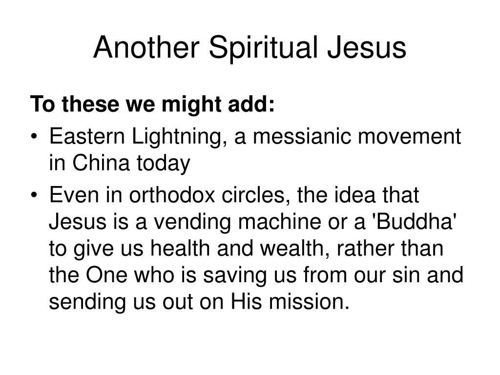 Another Spiritual Jesus