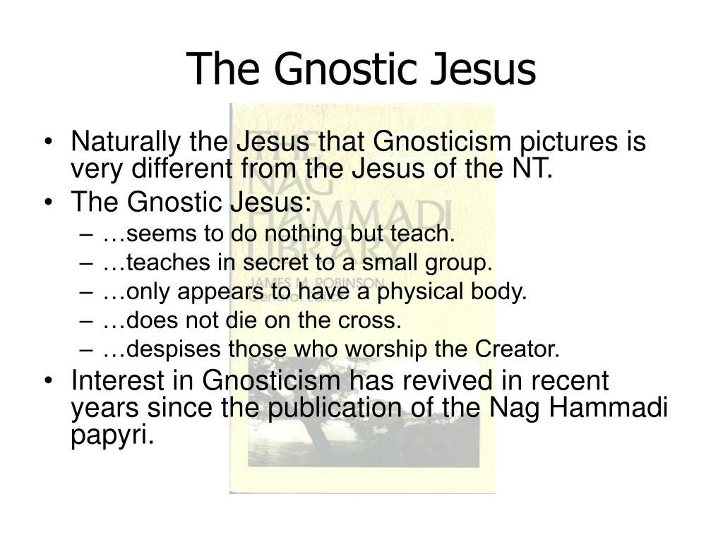 The Gnostic Jesus