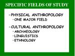 specific fields of study