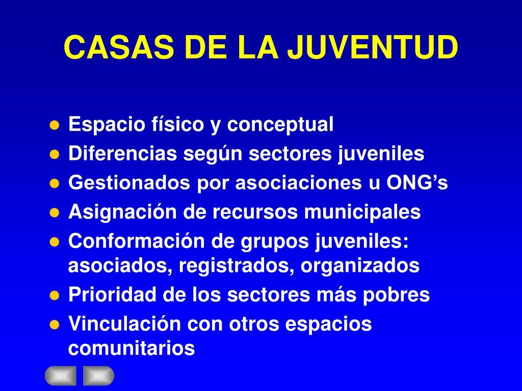 CASAS DE LA JUVENTUD