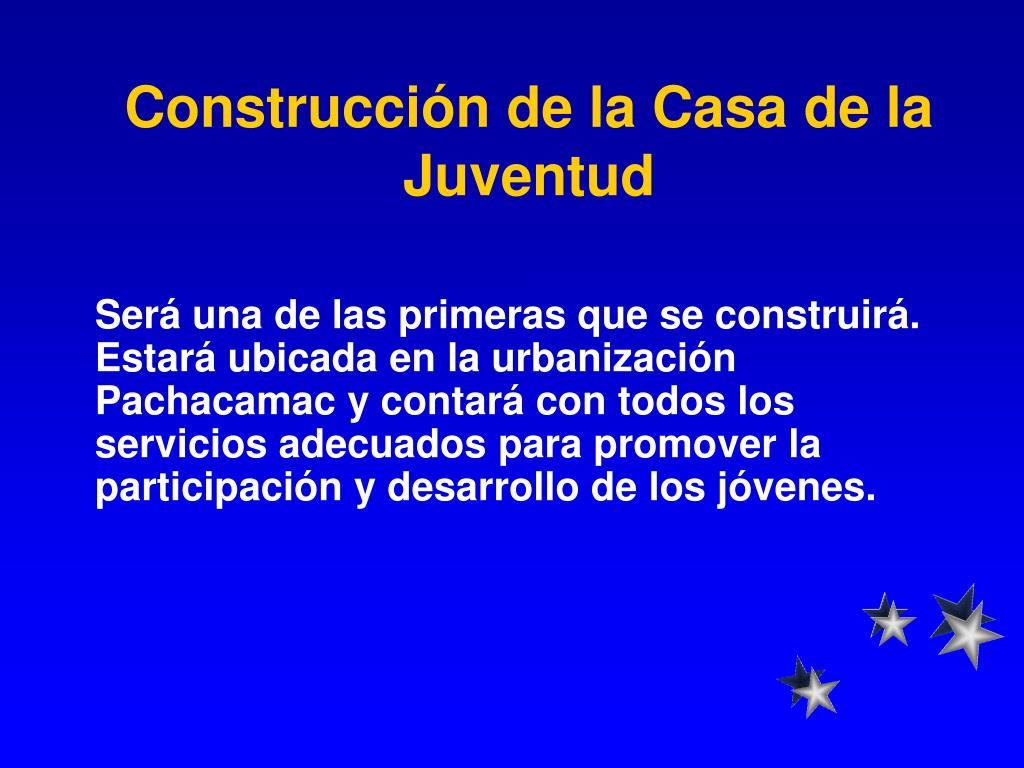 Construcción de la Casa de la Juventud