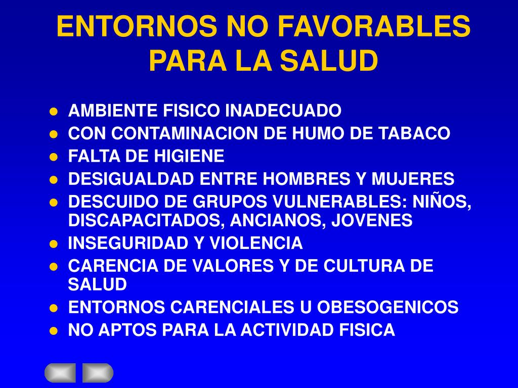 ENTORNOS NO FAVORABLES PARA LA SALUD