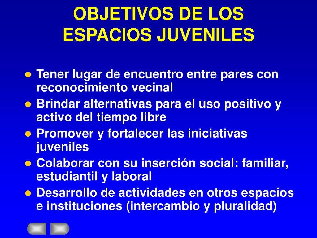 OBJETIVOS DE LOS ESPACIOS JUVENILES