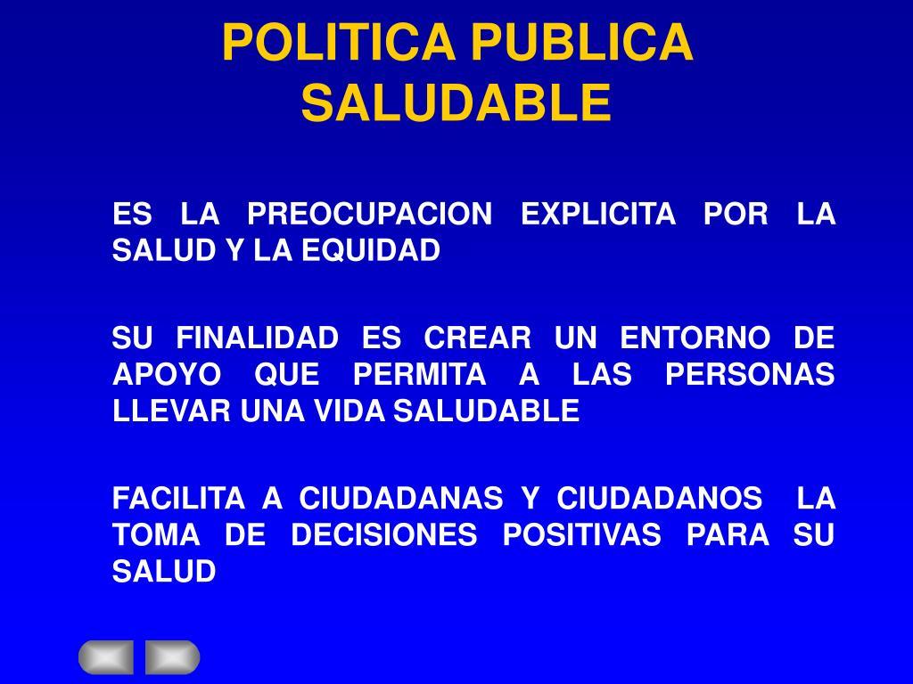 POLITICA PUBLICA SALUDABLE