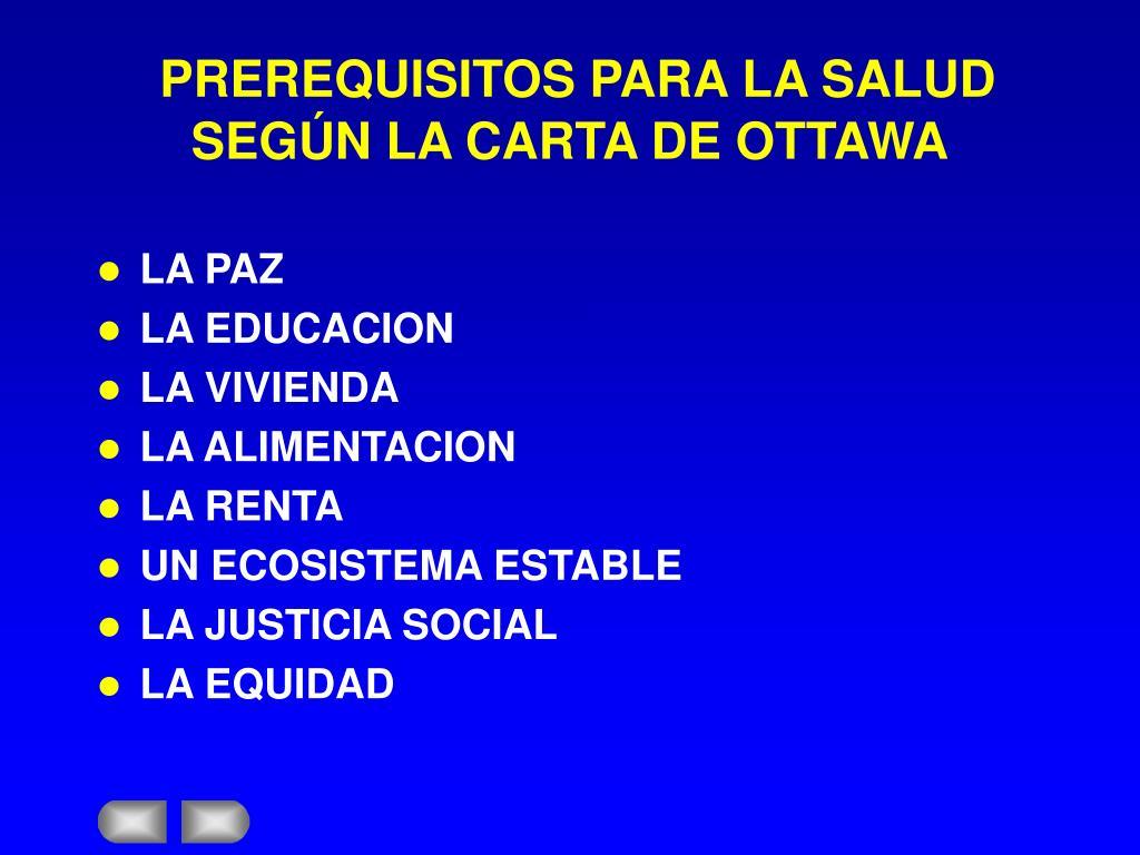PREREQUISITOS PARA LA SALUD SEGÚN LA CARTA DE OTTAWA