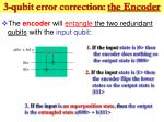 3 qubit error correction the encoder