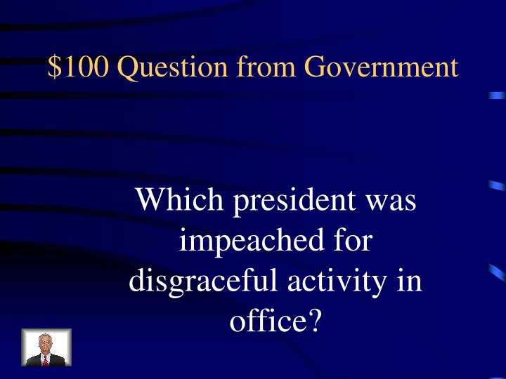 $100 Question from Government
