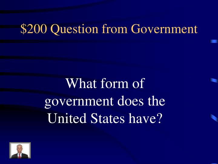 $200 Question from Government