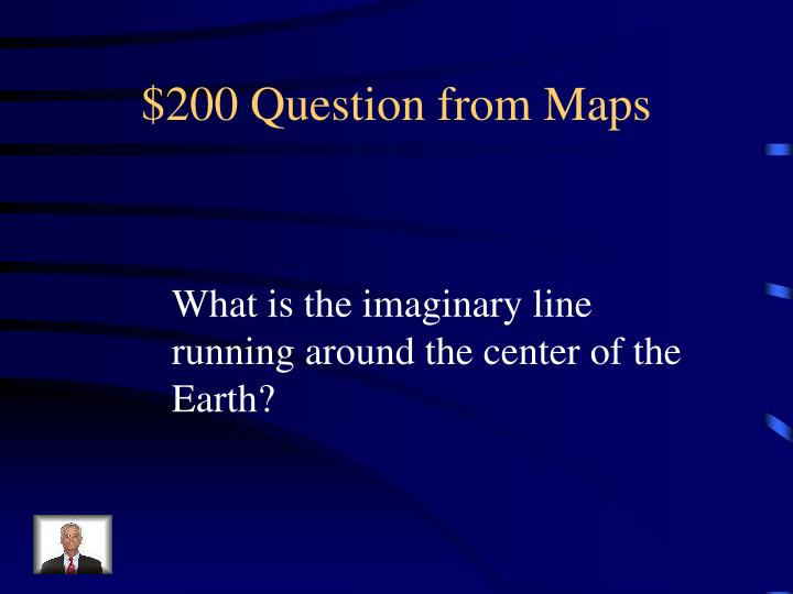 $200 Question from Maps
