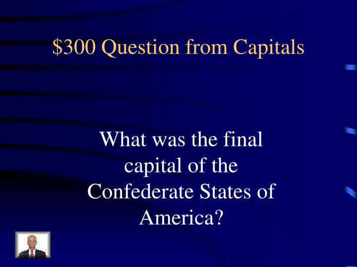 $300 Question from Capitals