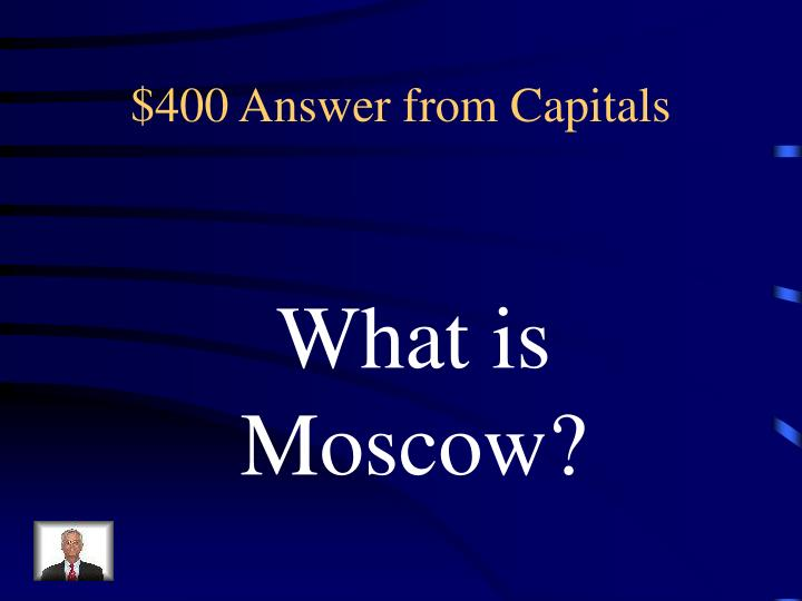 $400 Answer from Capitals