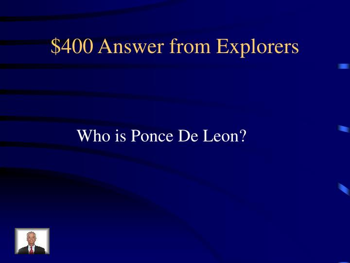 $400 Answer from Explorers