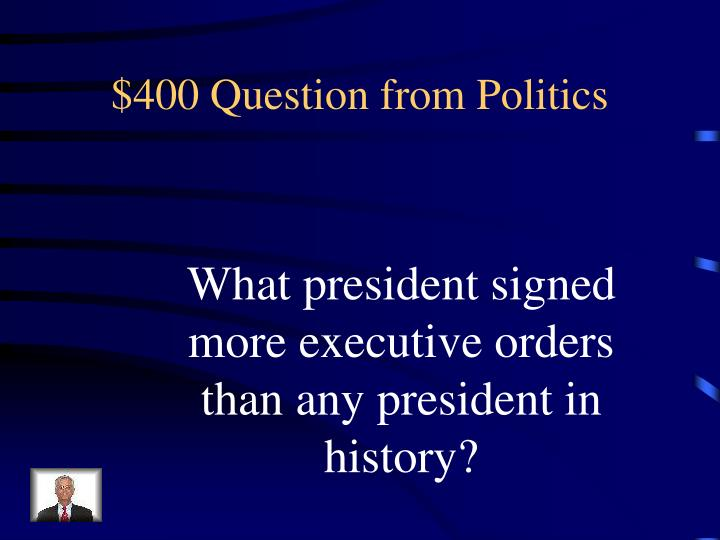 $400 Question from Politics