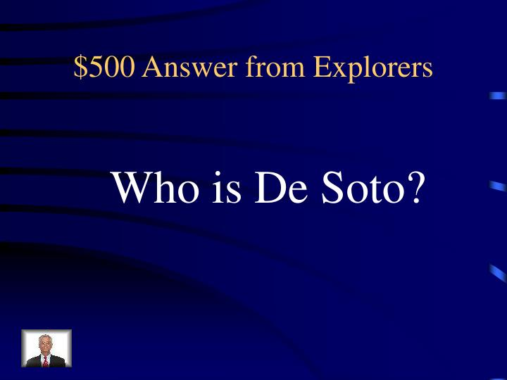 $500 Answer from Explorers