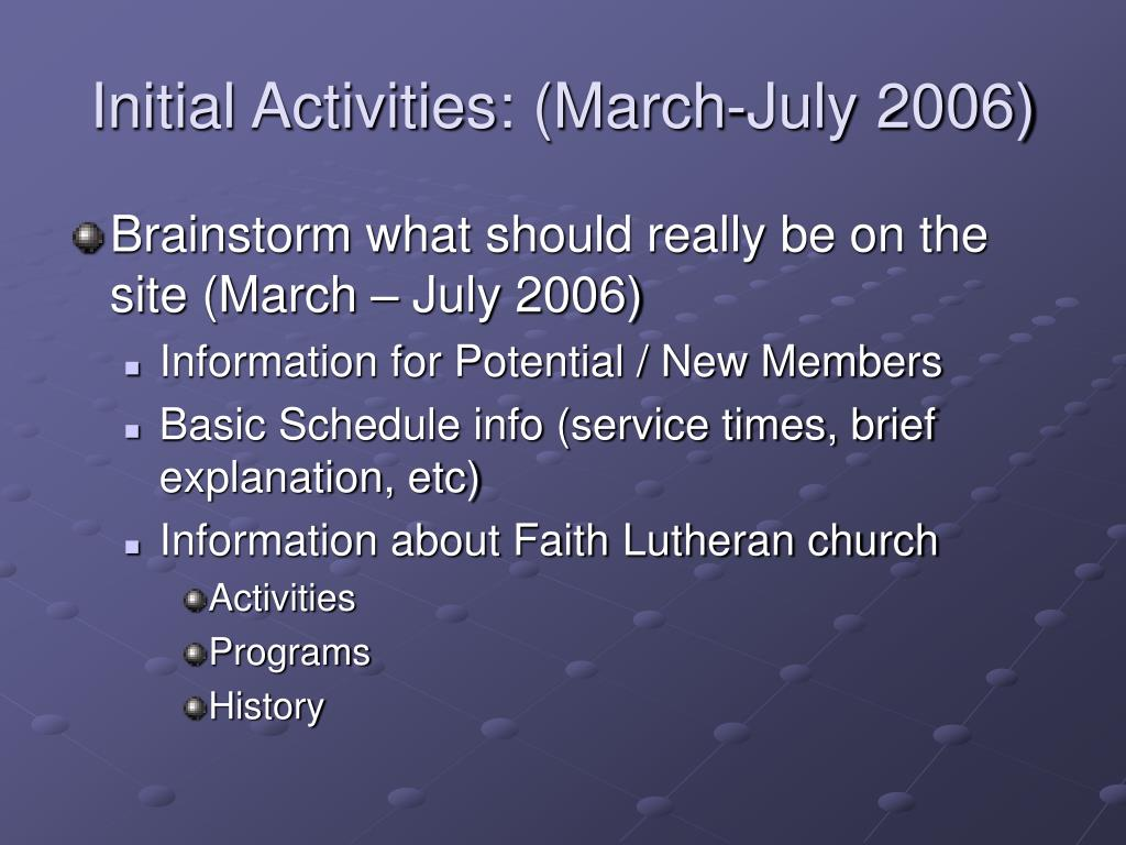Initial Activities: (March-July 2006)