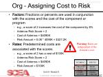 org assigning cost to risk17