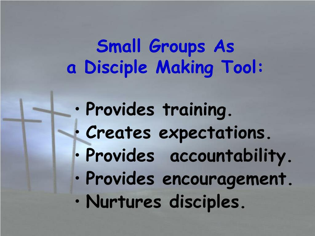 Small Groups As